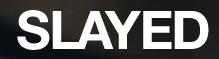 Slayed.com Discount
